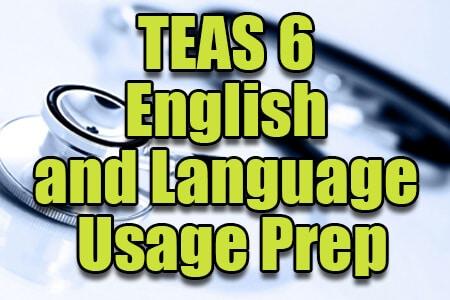 TEAS 6 English and Language Usage Prep