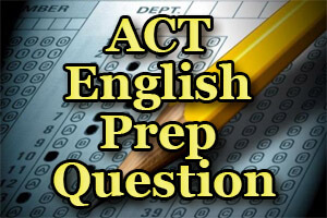 ACT English Prep Question