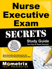 Nurse Executive Exam Secrets Study Guide