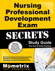 Nursing Professional Development Exam Secrets Study Guide