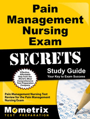 Pain Management Nursing Exam Secrets Study Guide