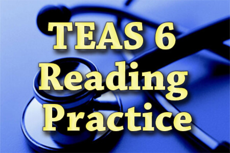 TEAS Reading Practice Test (updated 2019)