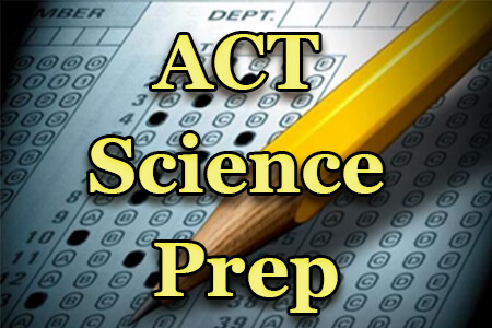 ACT Science Prep
