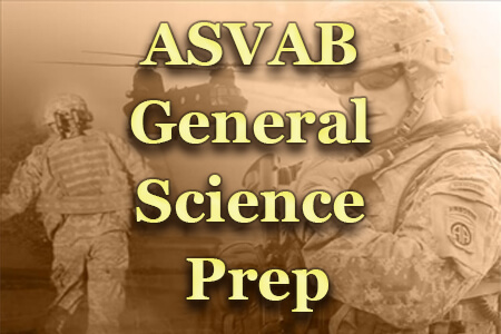 ASVAB General Science Prep