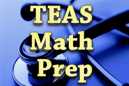 TEAS Math Prep