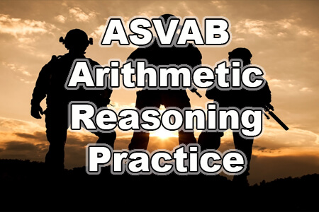 ASVAB Arithmetic Reasoning Practice