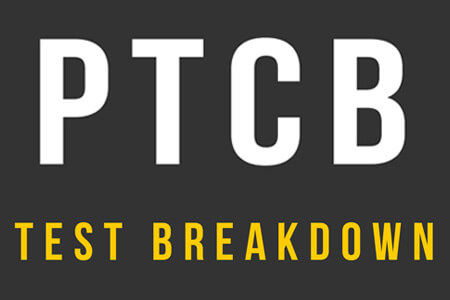 PTCB Test Breakdown