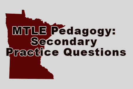 MTLE Pedagogy Secondary Practice Questions