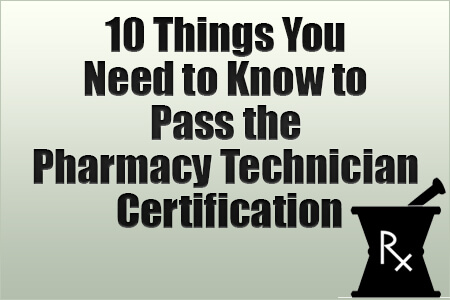Pass the Pharmacy Technician Certification Exam [Report]