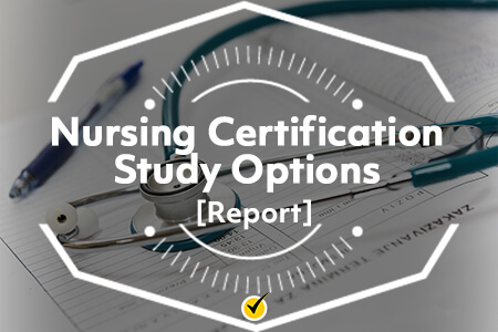 Nursing Certification Study Options
