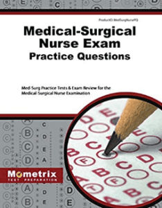 Medical Surgical Nurse Exam Practice Questions