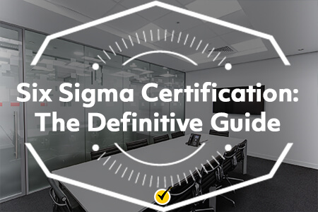 Six Sigma CertificationThe Definitive Guide
