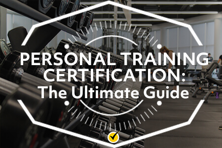 Personal Training Certification: The Ultimate Guide