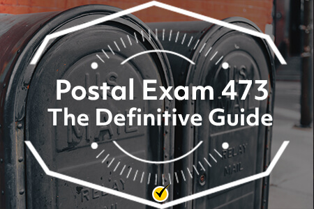 Postal Exam 473: The Definitive Guide