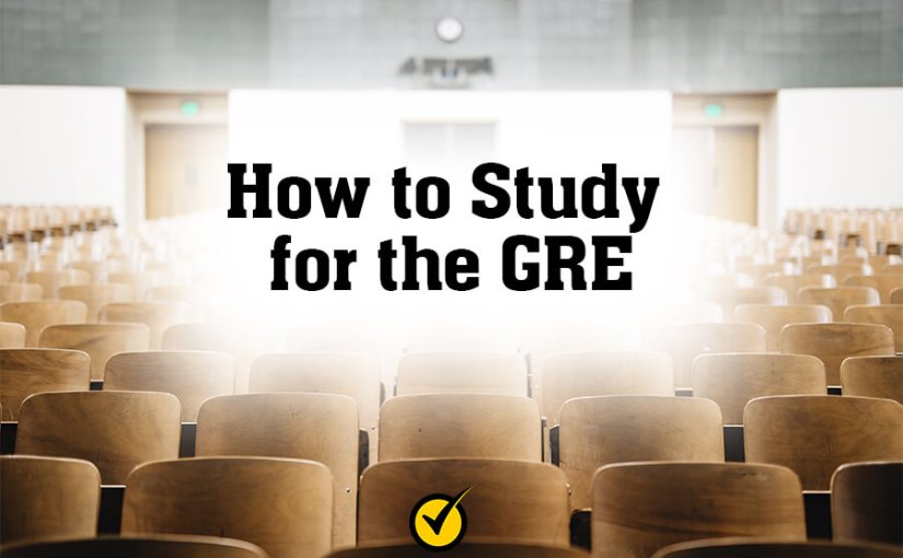 How to Study for the GRE