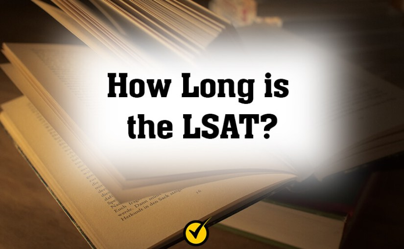 How Long is the LSAT?