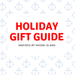 Holiday Gift Guide inspired by Rhode Island