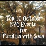 10 October NYC Events for Families with Sons
