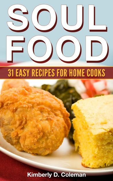 Easy Soul Food Recipes (Volume 1)