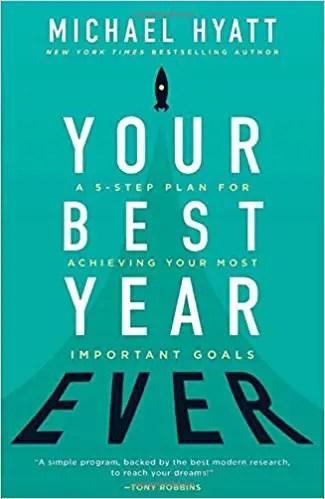 michael hyatt's your best year ever