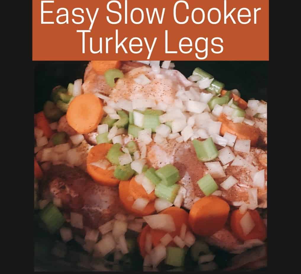 easy slow cooker turkey legs with vegetables recipe
