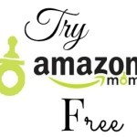 Try Amazon Mom For Free!