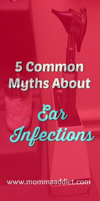 Dr. Momma discusses 5 common ear infection myths and shares helpful information and tips