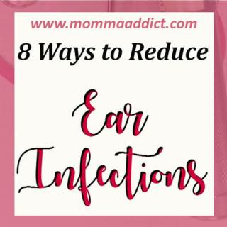 Dr. Momma discussed 8 tips parents can use to reduce ear infections in their kids