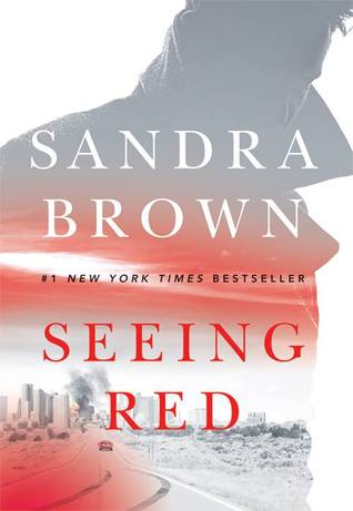 Monday Reads: Seeing Red by Sandra Brown
