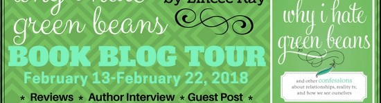 Lone Star Book Blog Tour: Why I Hate Green Beans