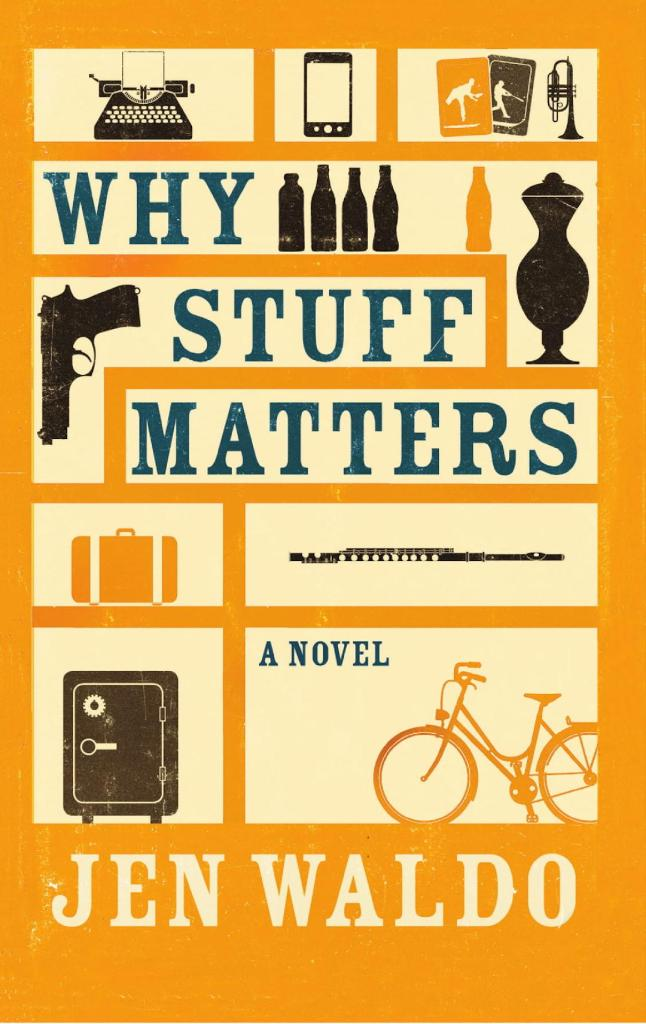 Book Cover of Why Stuff Matters