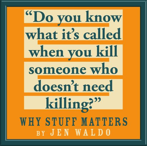 quote from Why Stuff Matters