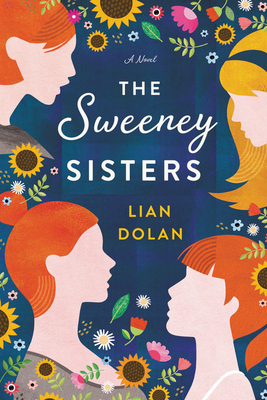 Book Review: The Sweeney Sisters by Lian Dolan