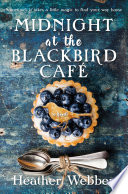 Midnight at the Blackbird Cafe by Heather Webber