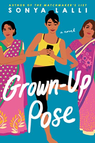 Book Review: Grown-Up Pose by Sonya Lalli