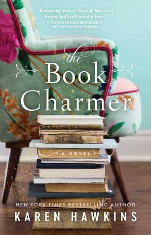 The Book Charmer by Karen Hawkins – A Belated Book Review