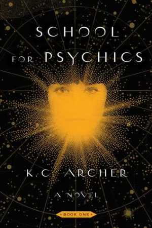 cover image for school for psychics