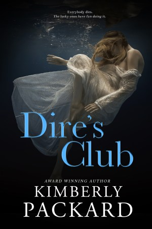 BOOK COVER IMAGE FOR DIRE'S CLUB BY KIMBERLY PACKARD