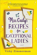 Book Review: Miss Cecily's Recipes for Exceptional Ladies by Vicky Zimmerman