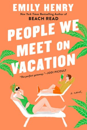 People We Meet On Vacation book cover image