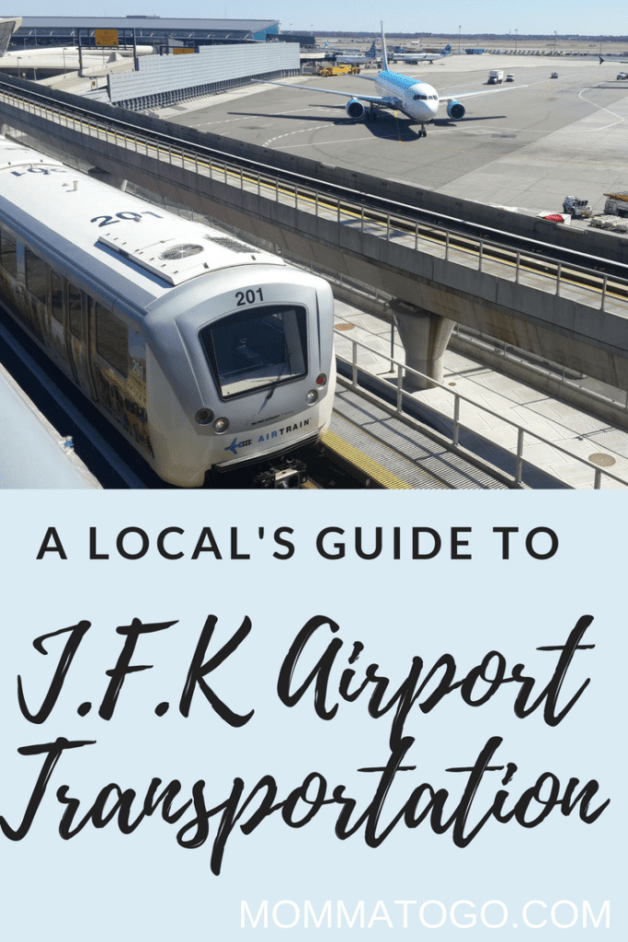 How to get from JFK to Manhattan (and General JFK