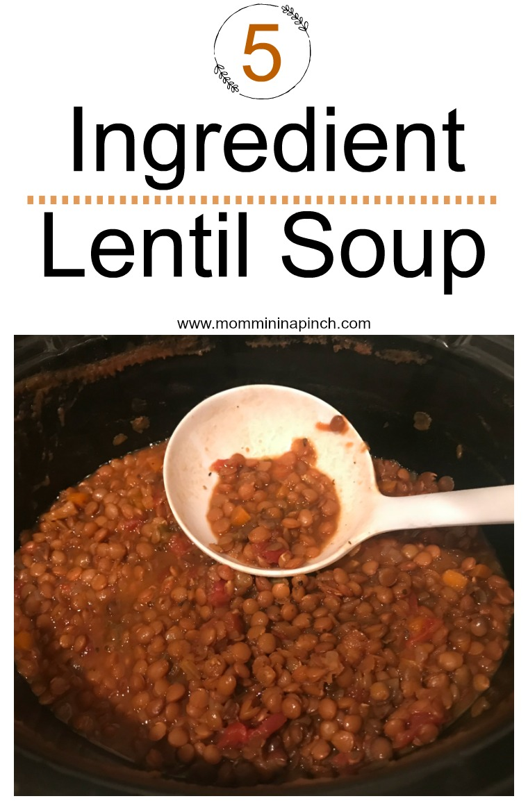 5 ingredient lentil soup- www.mommininapinch.com/lentil-soup/ #soup #lentilsoup #vegan #vegetarian