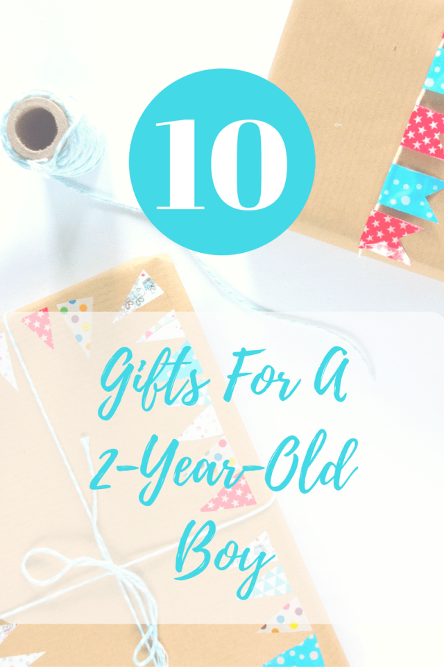 top 10 gifts for a 2-year-old boy