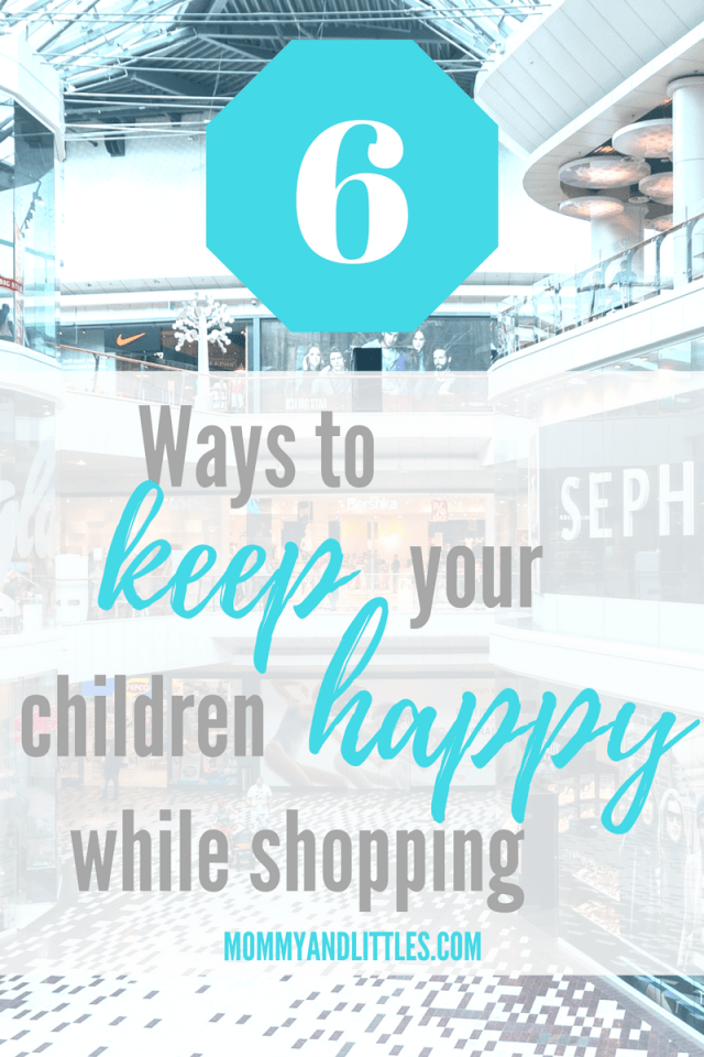 6 ways to keep your children happy while shopping