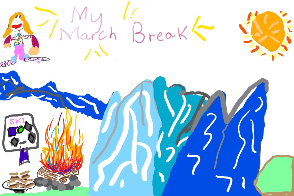 My March Break pic