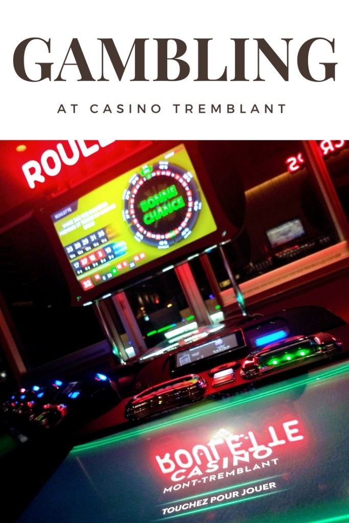 Play Digital roulette at Casino Tremblant.