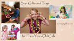 25 Best Gifts and Toys for 4-Year-Old Girls in 2018