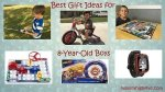 30 Best Gift Ideas for 8-Year-Old Boys 2018