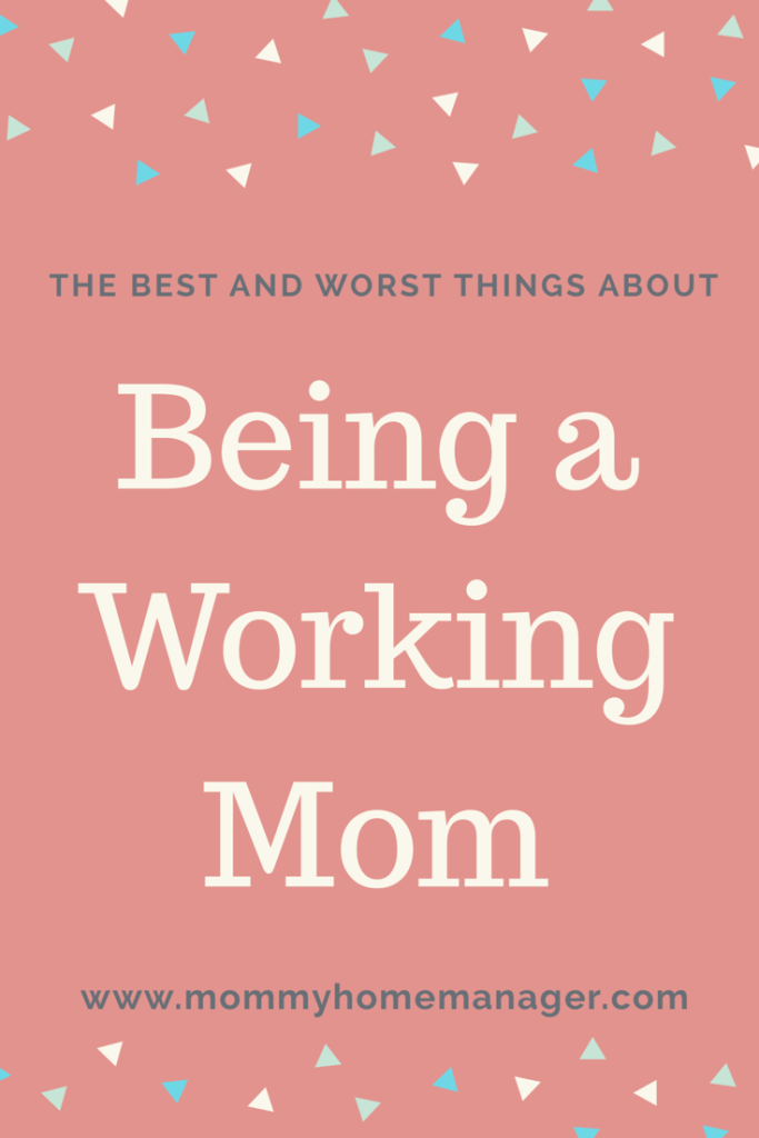 10 Things that suck about being a working mom and 6 things that rock. Checkout this post to read about the best and worst of being a working mother.