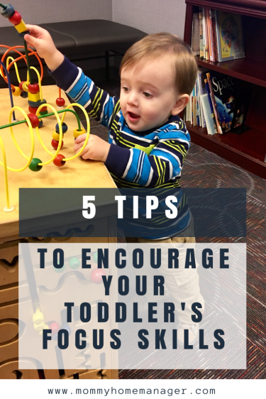 Toddlers tend to be a ball of energy and destruction. With time, they will learn to develop an attention span. Check out 5 tips to help develop their focus skills. #toddlermom #toddlerlife #focusskills #attentionspan